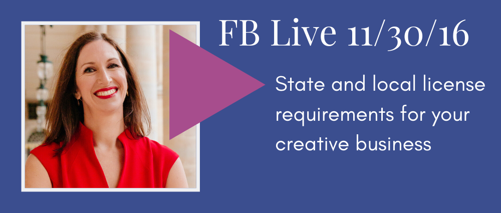 State and local license requirements for your creative business (Facebook 11/30/16)