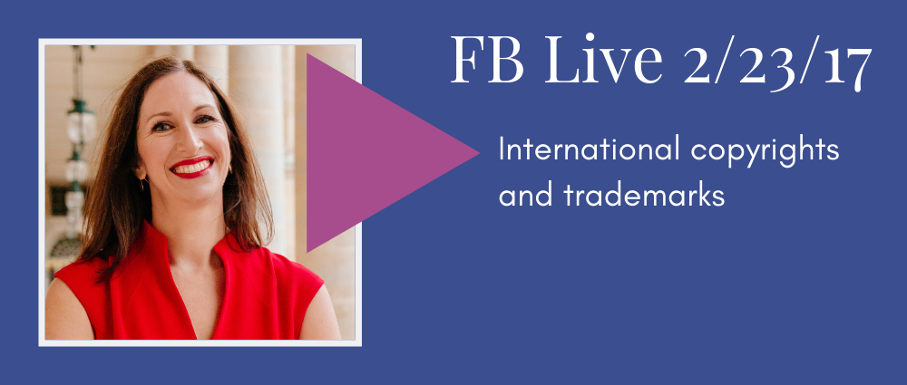 International copyrights and trademarks (Facebook Live 28)