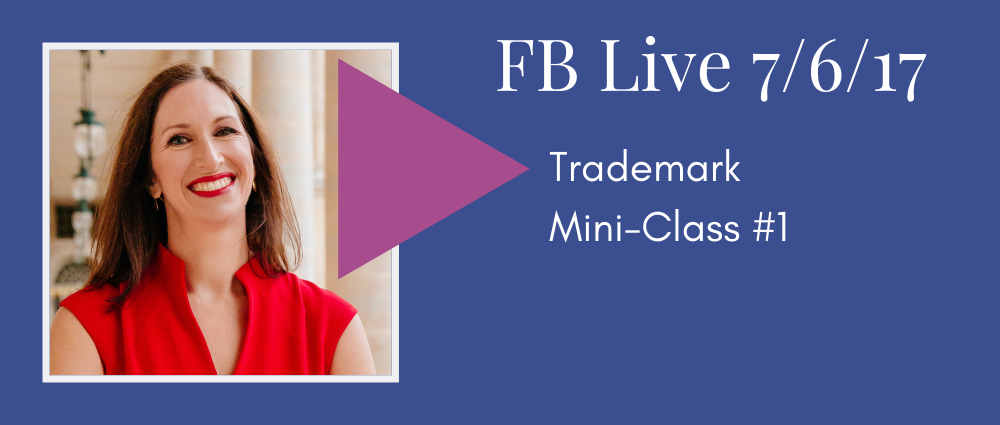 Trademark Mini Class #1 (Facebook Live 42)