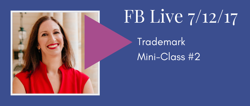 Trademark Mini Class #2 (Facebook Live 43)