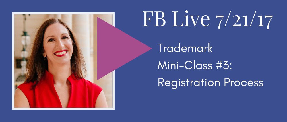 Trademark Mini Class #3: The Registration Process (Facebook Live 44)