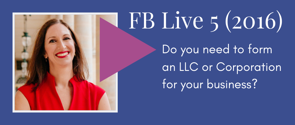 Do you need to form an LLC or corporation for your business? (Facebook Live 5)