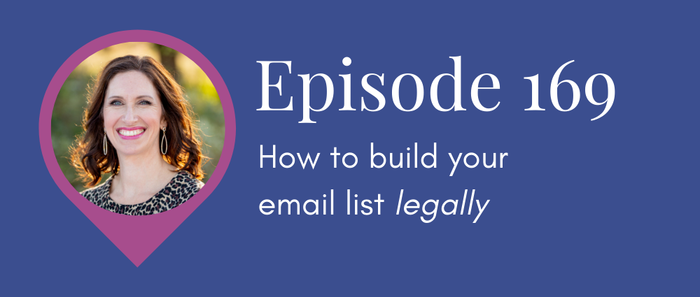 How to build your email list legally (Legal Road Map podcast S5E169)