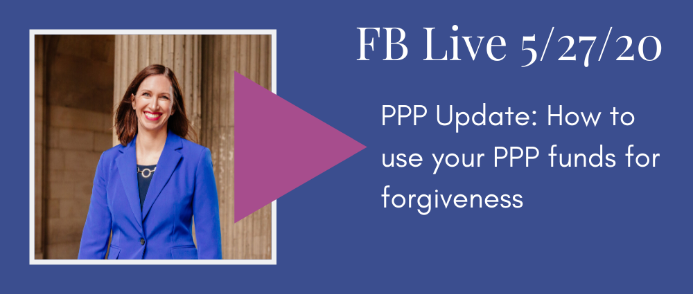 How to use your PPP funds for forgiveness (FB Live 134 - Law Office of Autumn Witt Boyd).png