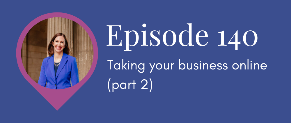 S5E140 Legal Road Map podcast - Taking your business online, part 2