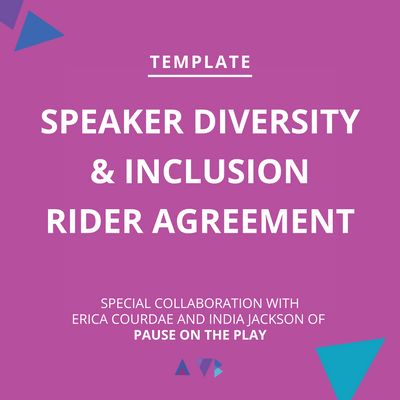 speaker diversity & inclusion rider agreement diversity equity inclusion erica courdae india jackson pause on the play