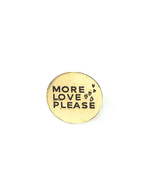 More Love Please Pin