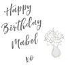 FREE GIFT Happy Birthday Mabel