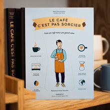 Load image into Gallery viewer, Le café c'est pas sorcier - Book (FR)