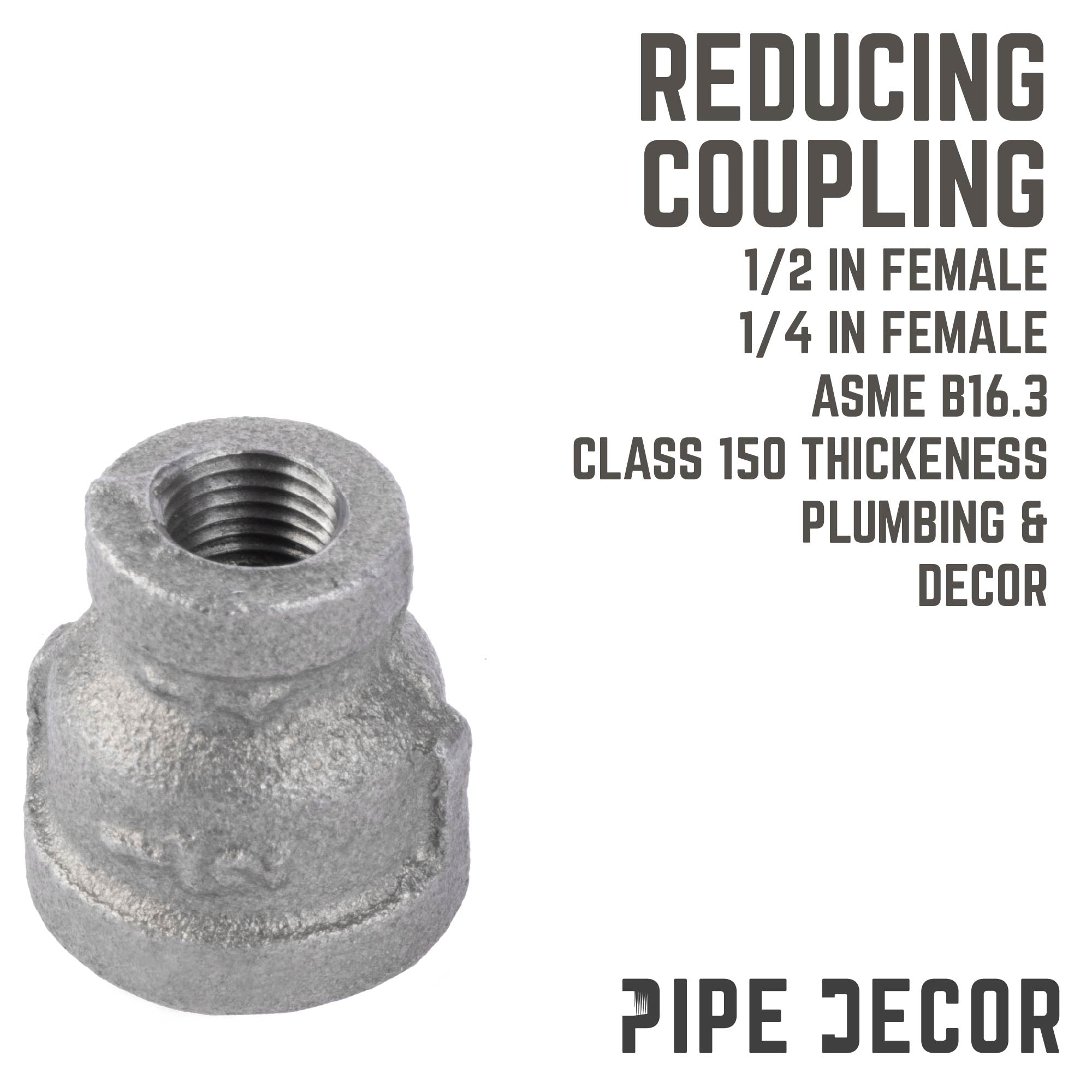 1/2 in. X 1/4 in. Reducing Coupling - Pipe Decor