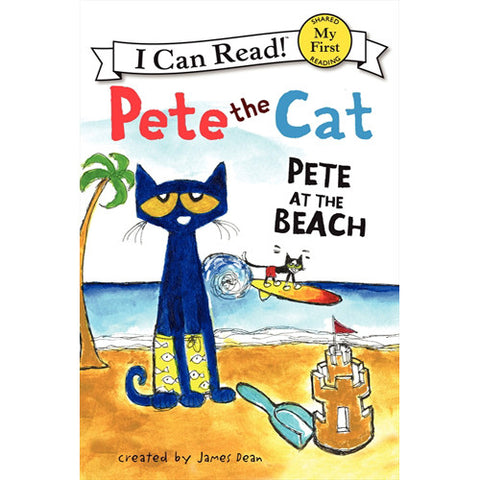 My 1st Pete The Cat Pete at the Beach