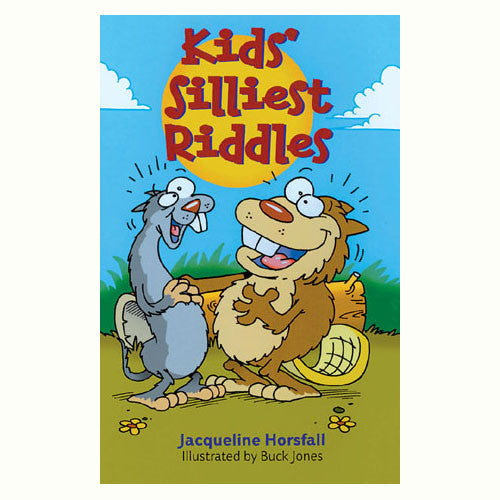Sterling Kids' Silliest Riddles
