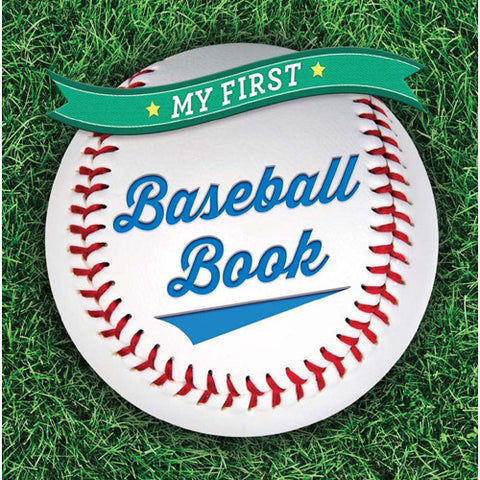 Sterling My First Baseball Book