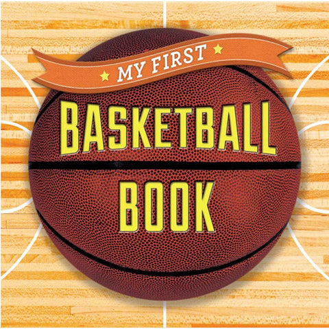 Sterling My First Basketball Book