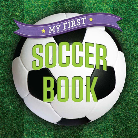 Sterling My First Soccer Book