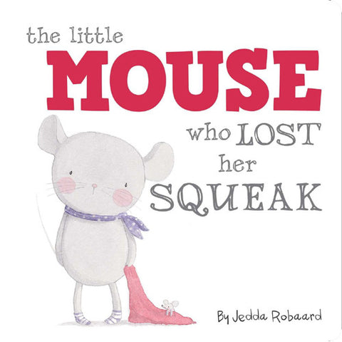 Simon Little Mouse Who Lost Her Squeak