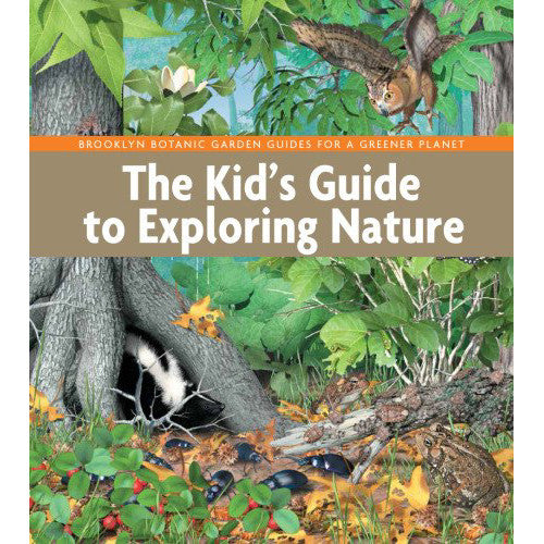 Sterling Kid's Guide to Exploring Nature