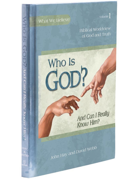 What we Believe: Who is God?