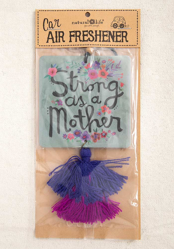 Air Freshener- Strong as a mother