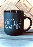 Living On Coffee & Gratitude Mug