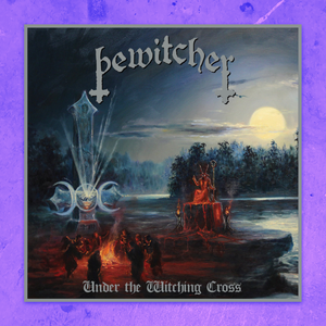 BEWITCHER - UNDER THE WITCHING CROSS VINYL LP