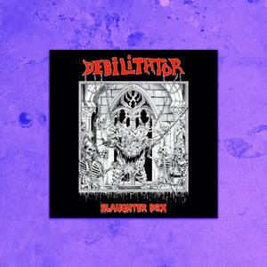 DEBILITATOR - SLAUGHTER BOX CD