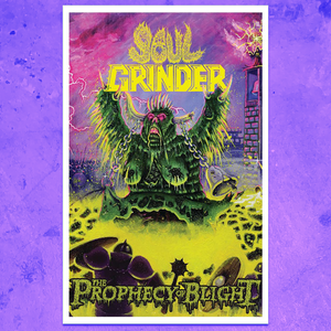 SOUL GRINDER THE PROPHECY OF BLIGHT POSTER