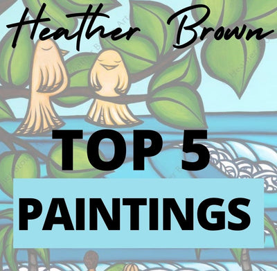 Hawaii Surf Artist Heather Brown's Top 5 Paintings