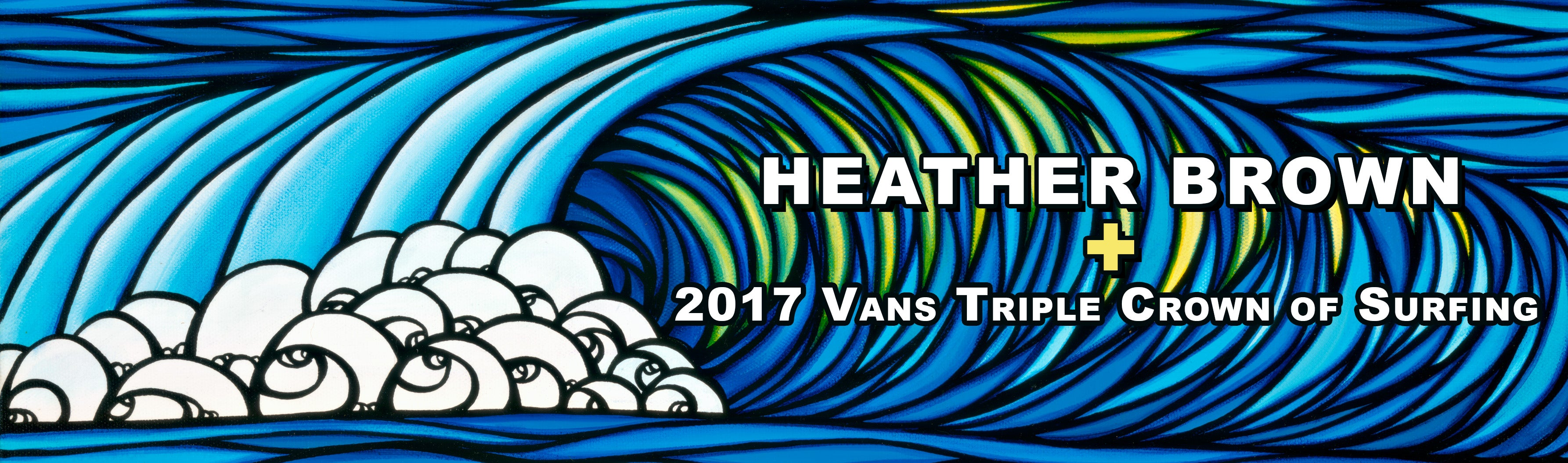 Heather Brown created the main visual art for the 2017 Vans Triple Crown of Surfing!