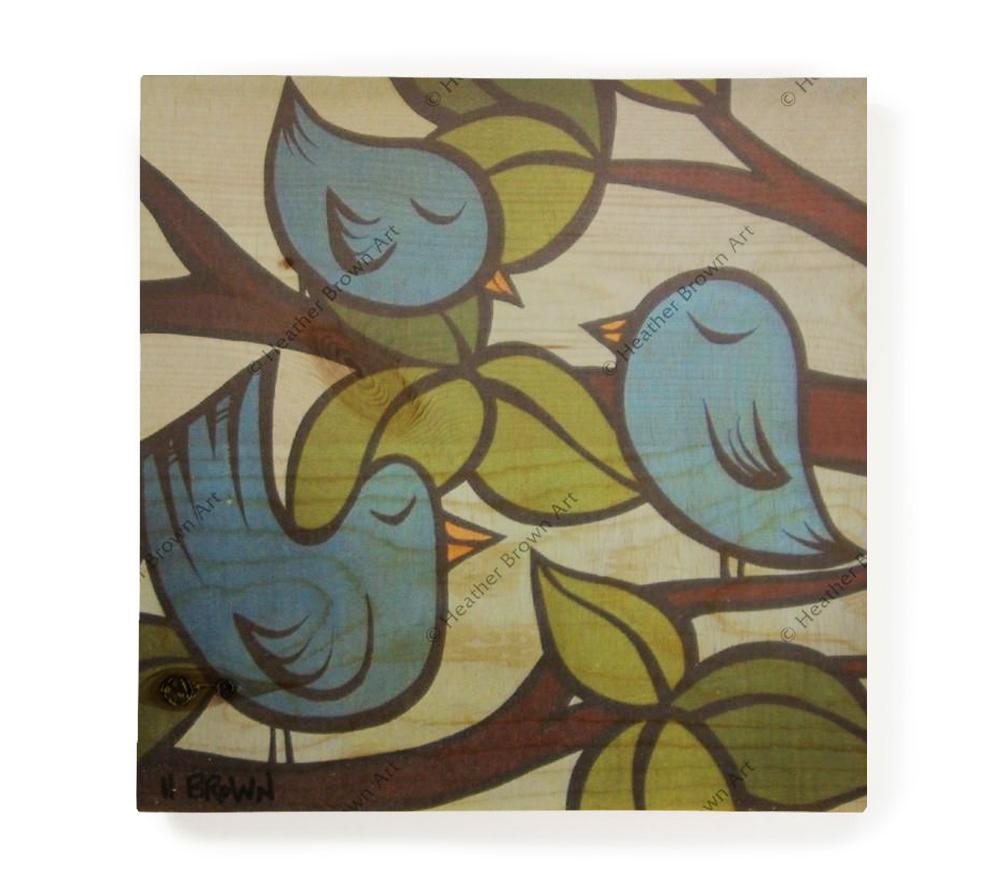 3 Little Birds - Open Edition Wood Panel Print by Heather Brown