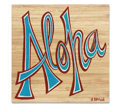 Aloha - Bamboo wood print of hand-drawn stylized font spelling Aloha by tropical artist Heather Brown