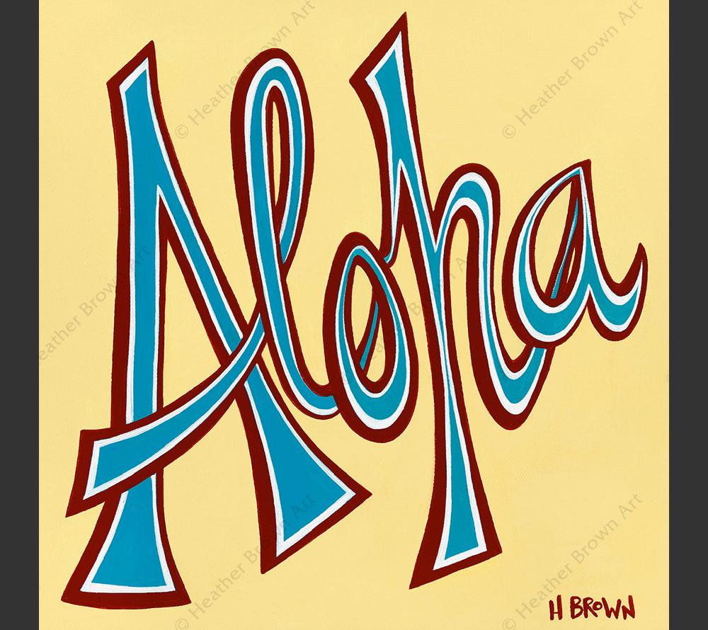 "Aloha - Matted print from the ""Hawaiiana Elements Series"" by North Shore Oahu Tropical Artist Heather Brown featuring hand-drawn stylized font spelling Aloha."