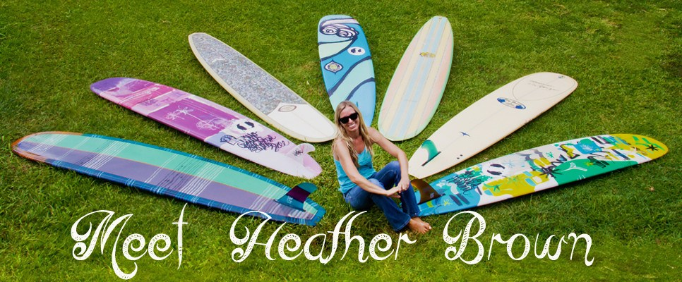 Meet Hawaii Surf Artist Heather Brown