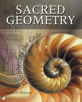 Sacred Geometry, Deciphering the Code