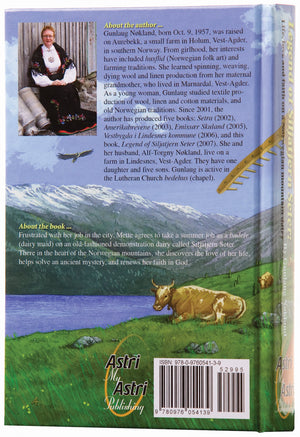 Legend of Siljatjern Seter: Life, love and faith on a Norwegian mountain dairy by Gunlaug Nøkland