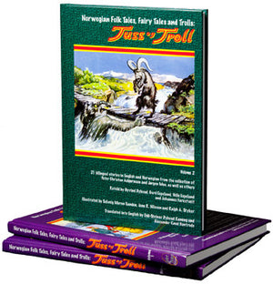 Norwegian Folk Tales, Fairy Tales and Trolls: Tuss og Troll, 2-Volume-Set by Asbjørnsen and Moe