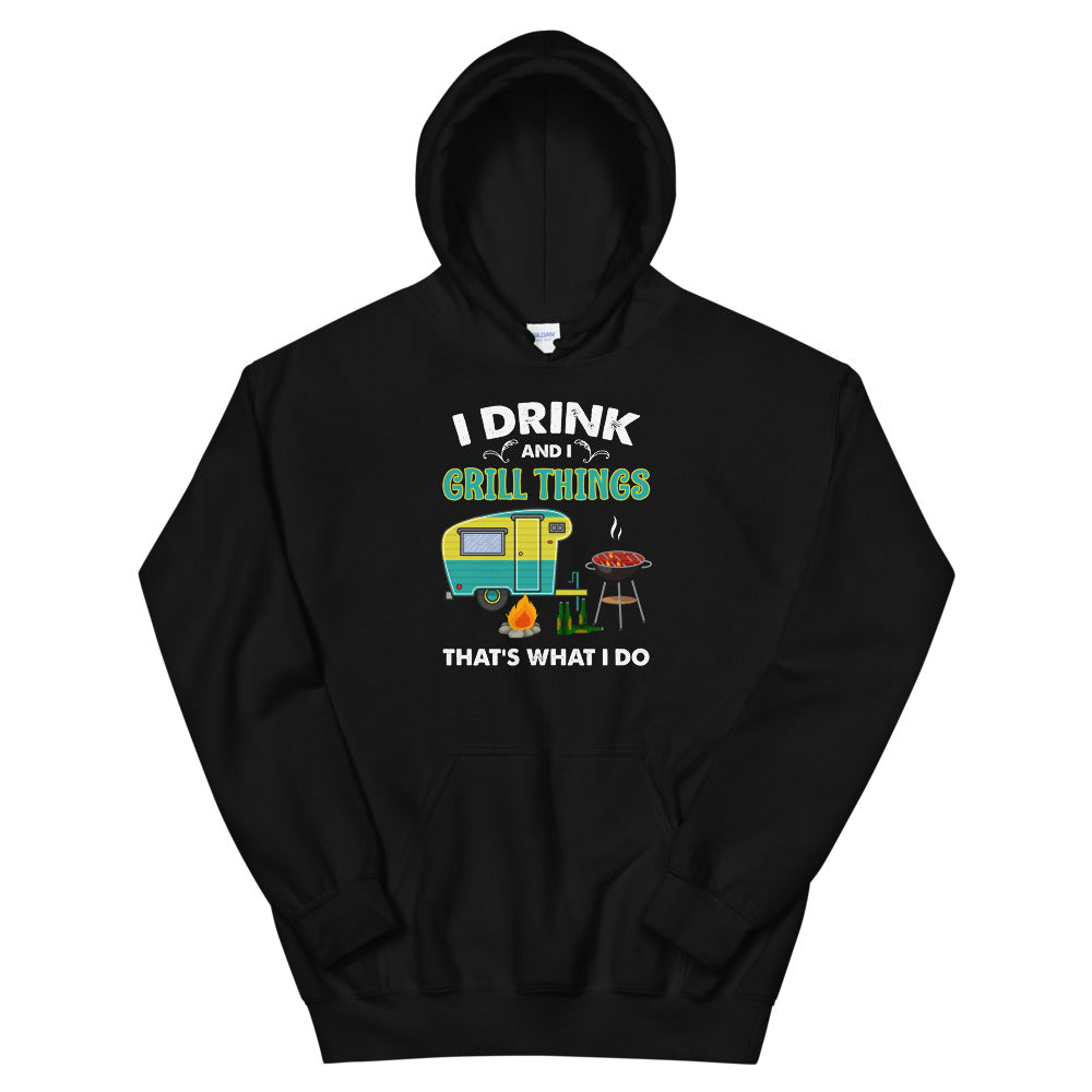 I Drink And I Grill Things Hoodie (Unisex)