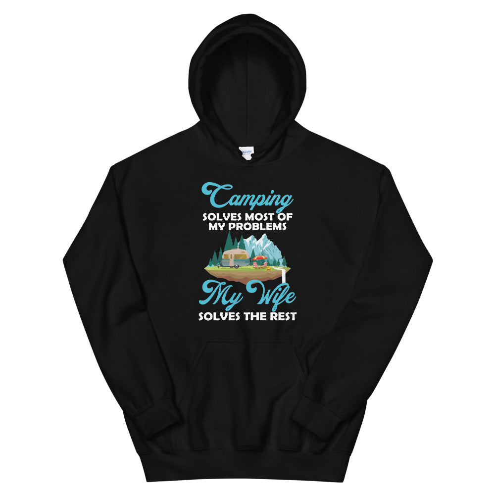 Camping Solves Most Of My Problems Hoodie