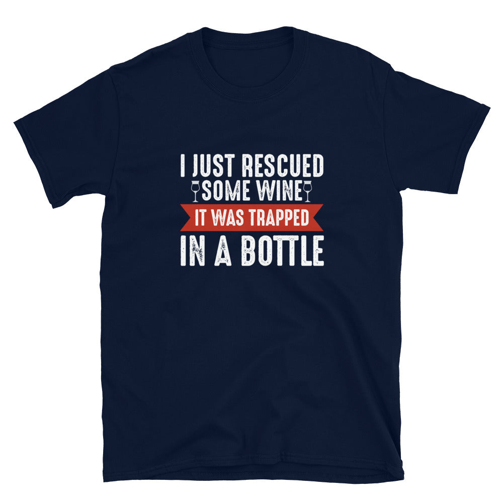 I Just Rescued Some Wine (Unisex)