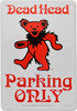 Grateful Dead - Dead Head Parking Only - Dancing Bear