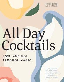 Buy All Day Cocktails by Hardie Grant - at White Doors & Co