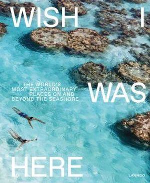 Buy Wish I Was Here by Hardie Grant - at White Doors & Co