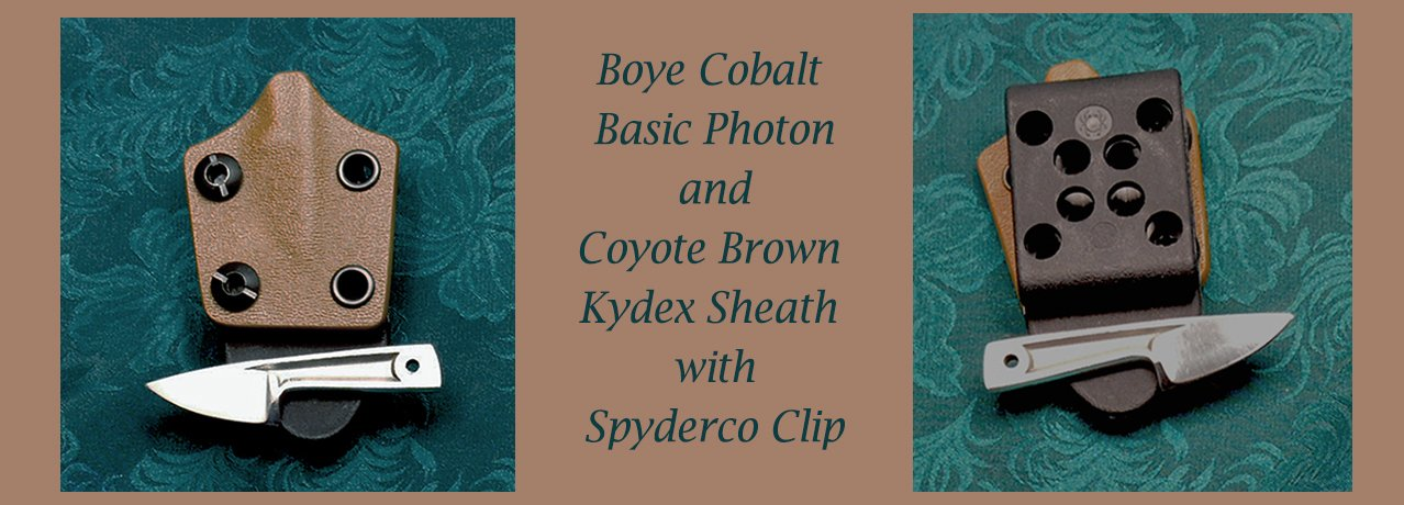 Boye Basic cobalt basic Photon with Coytoe Brown Kydex Sheath
