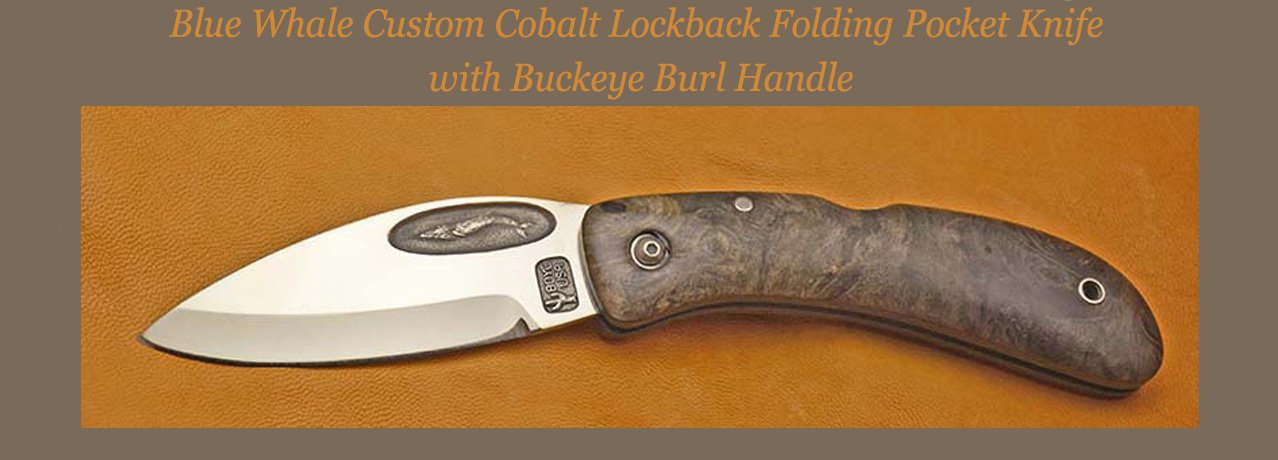 Custom Cobalt Blue Whale Lockback with Buckeye Burl Handle