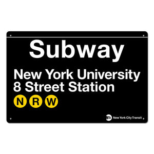 New York University - 8 Street Steel Subway Sign