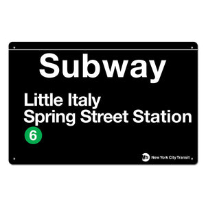 Little Italy - Spring Street Steel Subway Sign