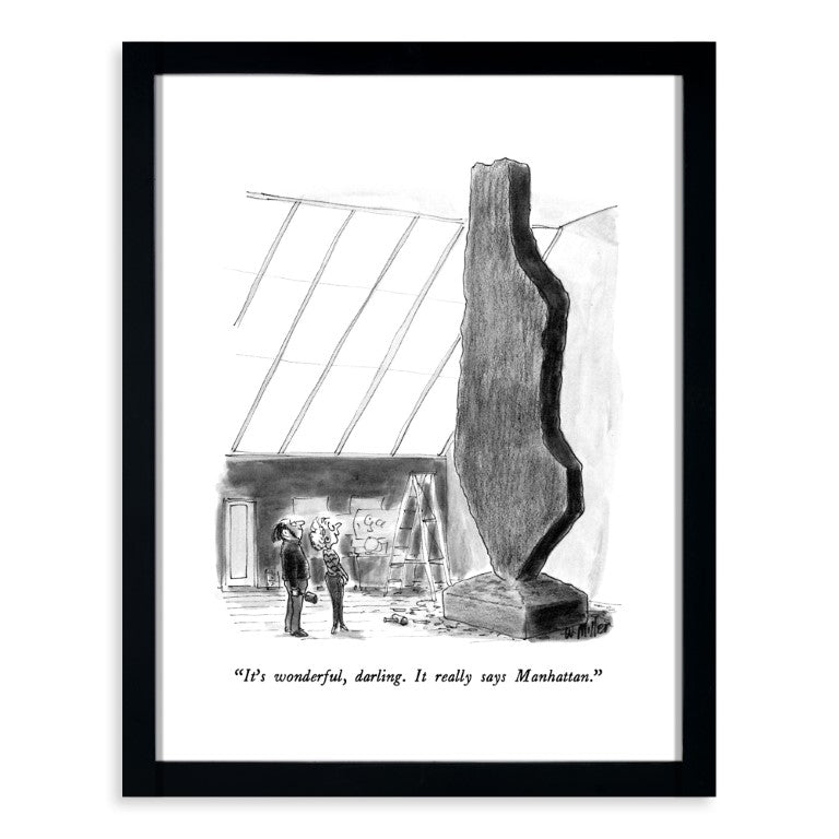 Warren - It's wonderful, darling. It really says Manhattan 11x14 Framed Print