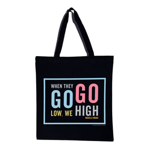 Michelle Obama - We Go High Quote Canvas Tote