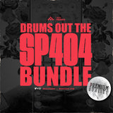 Drums Out The SP404 Bundle