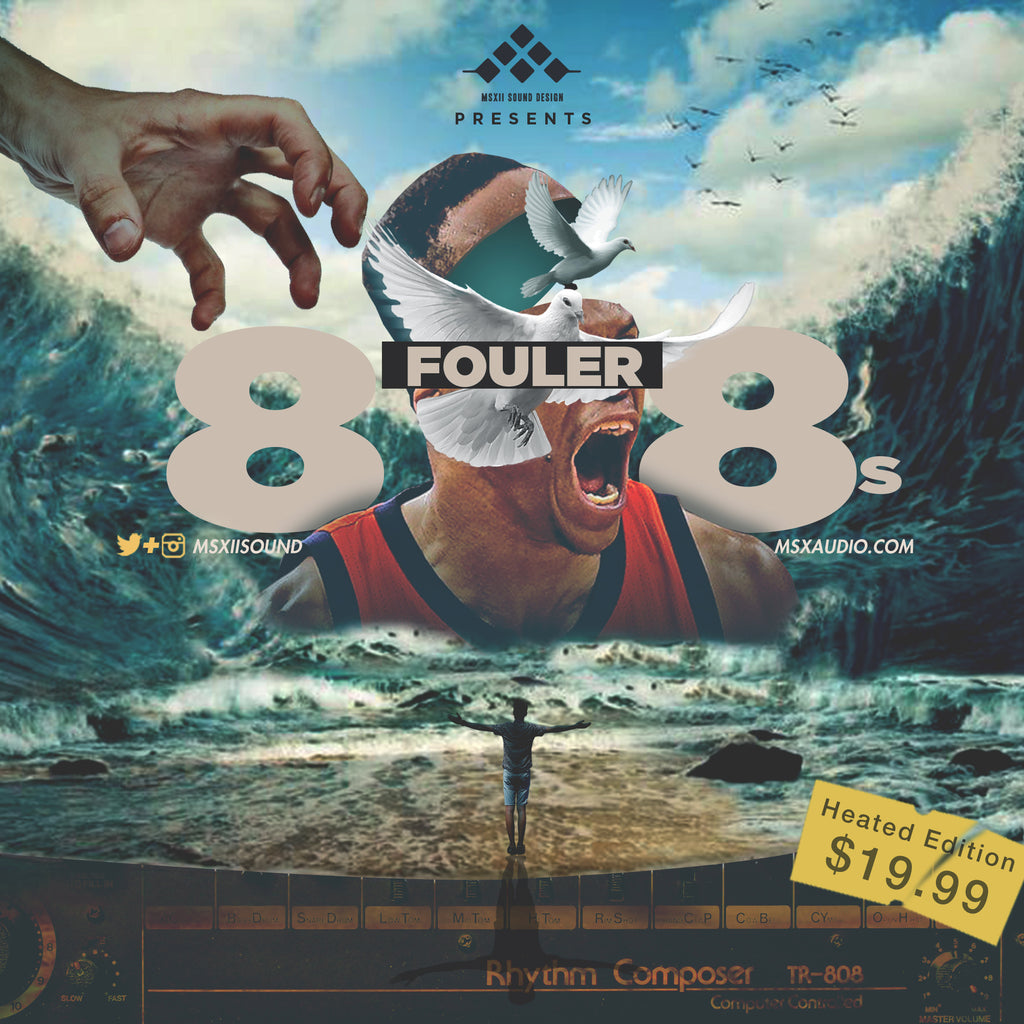 Fouler 808s - Heated Edition